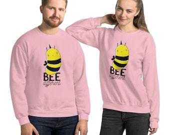 Bee Different Cute Quote Motivational Gift Graphic Design Unisex Sweatshirt