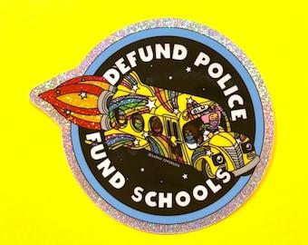 Defund Police / Fund Schools - Sticker