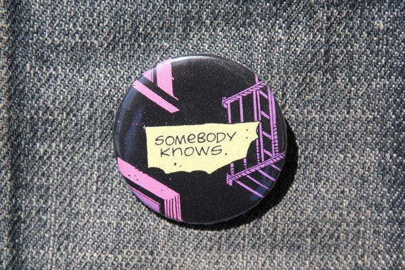 Somebody Knows | Pin Badge | Watchmen | Recycled Comic by Etsy