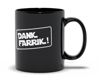 Dank Farrik Coffee Mug