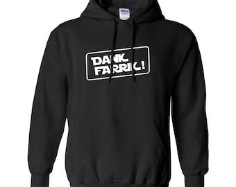 Dank Farrik Hoodie – Star Wars - Mandalorian Swear Word – Funny - Sweatshirt – Geek Holiday or Christmas – Gift for Dad, Husband, Mom