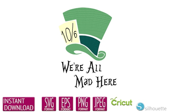 We Re All Mad Here Mad Hatter Alice In Wonderland Etsy