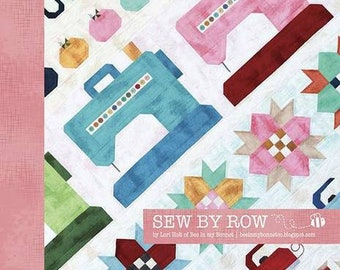 Sew by Row Quilt by Lori Holt of Bee in my Bonnet