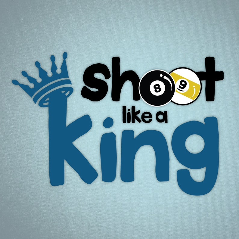Billiards Decal Pool Sticker Shoot like a King