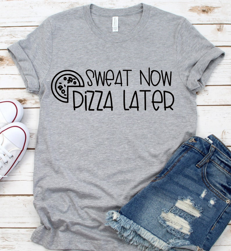 Sweat Now Pizza Later SVG  Workout Svg  Funny Workout Svg  image 0