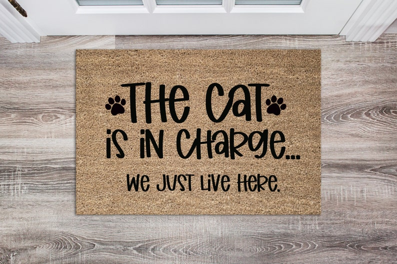 The Cat Is In Charge SVG  Cat Svg  Funny Cat Svg  Doormat image 0