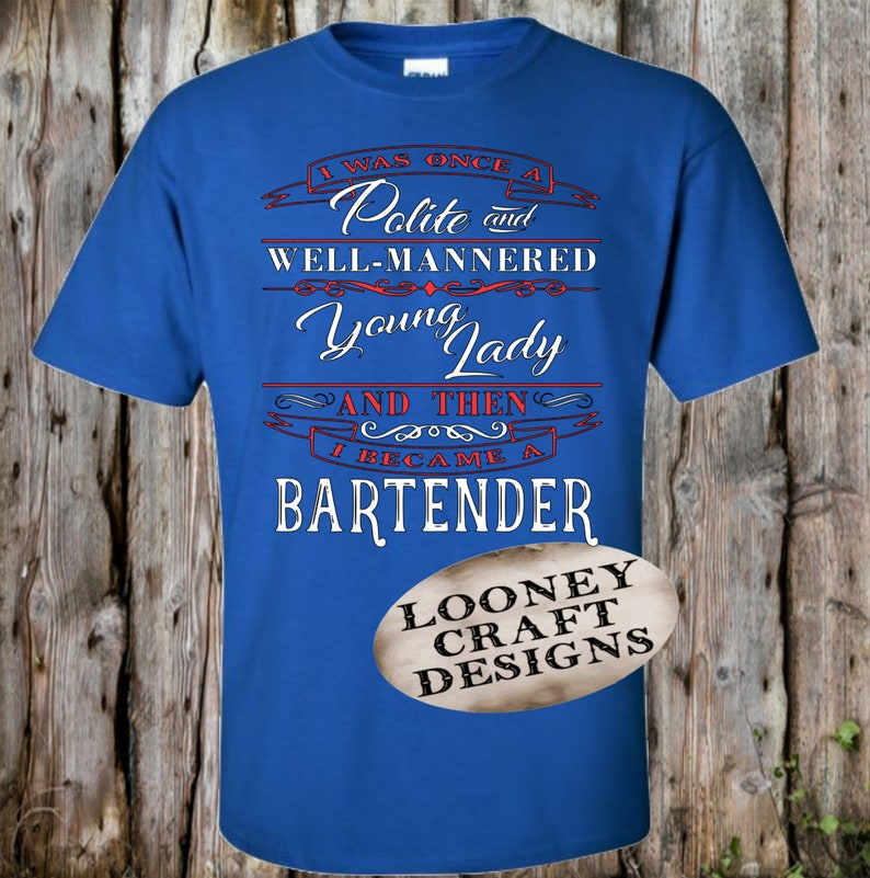 Bartender Shirt Bartender Quote Funny Sayings Bartender | Etsy