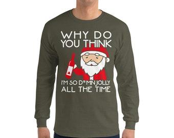 Drinking Santa Jolly All The Time: Long Sleeve T-Shirt
