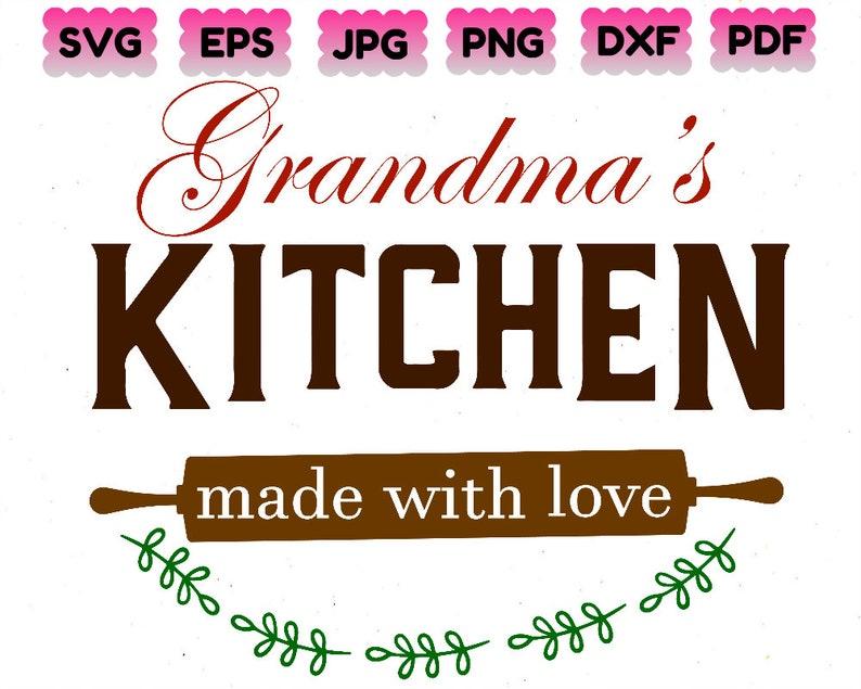 Grandma S Kitchen Made With Love Svg Grandma S Etsy