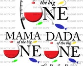 The Big One Fish Fishing First Birthday Mama Dada Daddy Mom Dad Bobber Kids Child Shirt Pillow Coffee Mug Cup digital download PNG Aparecium