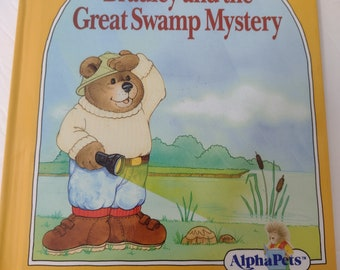 AlphaPets Book Bradley and the Great Swamp Mystery 1990 Grolier Book Bradley the Brave Bear