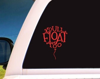 It Inspired You'll Float Too Balloon  Adhesive Vinyl Decal