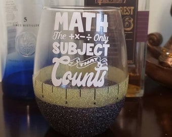 Math Is the Only Subject that Counts Ruler Stemless Peek-A-Boo Wine Glass