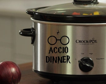 Harry Potter Inspired Accio Dinner Adhesive Vinyl Decal for Crock Pot/Pressure Cooker