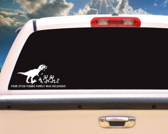 Your Stick Figure Family Was Delicious Car Rear Window/Bumper Sticker Decal