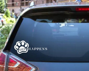 Shed Happens Car Rear Window/Bumper Sticker Decal