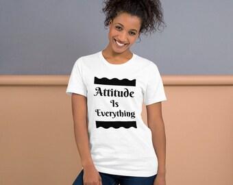 Attitude Is Everything Short-Sleeve Unisex Bella Canvas 3001 T-Shirt