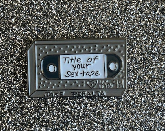 Brooklyn 99 Title of Your Sex Tape Pin Jake Peralta TV Humor Funny
