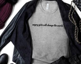 sweatshirt - angry girls will change the world