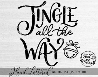 Jingle all the Way SVG   Jingle Bells SVG   Jingle Bells Cut File   Christmas SVG   Christmas Cut File   Jingle all the Way dxf