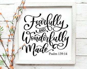Fearfully and Wonderfully Made SVG PNG DXF | Fearfully Made Cut File | Bible Verse svg | Girl Room Sign svg | Hand Lettered svg