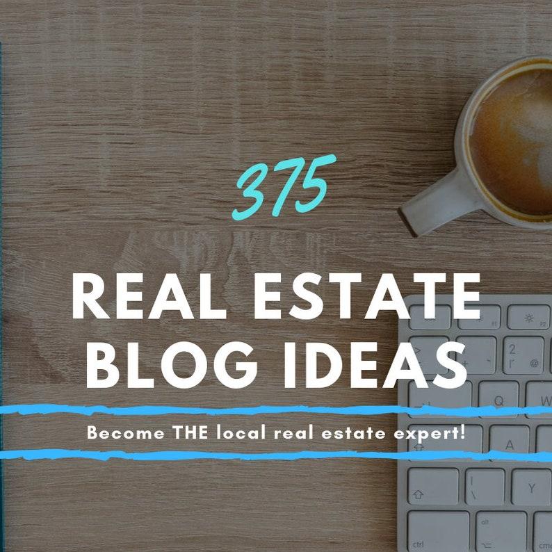 375 Real Estate Blog Ideas image 0