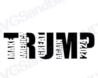 TRUMP 2024 make America Great again! SVG-JPEG-png, presidential svg, republican svg, Donald Trump svg