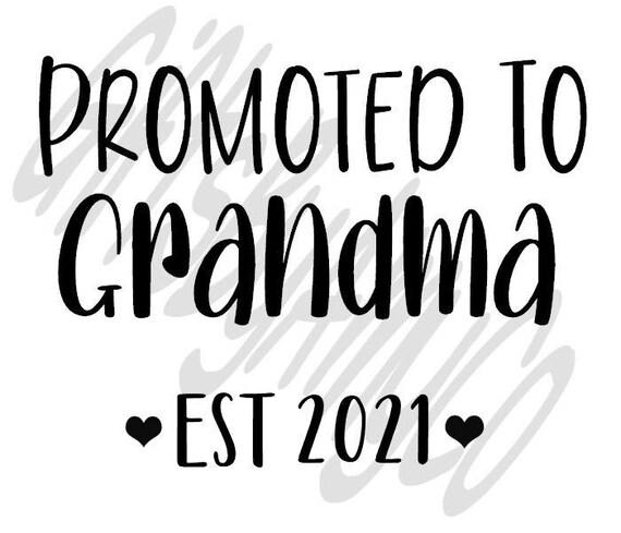 grandma est 2021 svg new baby svg png jpg pregnancy announcement svg cut file grandma svg dxf baby shower svg eps digital download