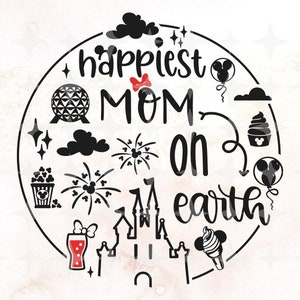 Happiest mom on earth svg \u2022 original cut file \u2022 Disney World Shirt \u2022 Vacation Shirt Hand lettered cut file