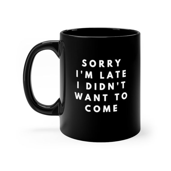 In my defense I was left unsupervised Humour Funny tea coffee Printed Quote Mug