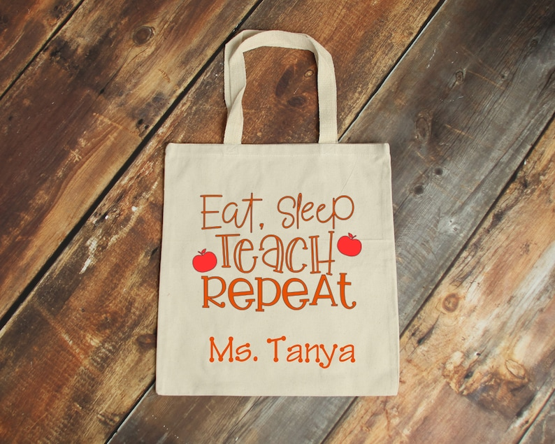 Personalization Upgrade Available Gift for Teacher Eat Sleep Teach Repeat Tote Special Christmas Gifts Christmas Teacher Gifts