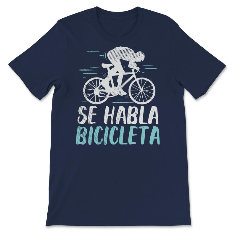 Funny Cycling Spanish Bike Se Habla Bicicleta