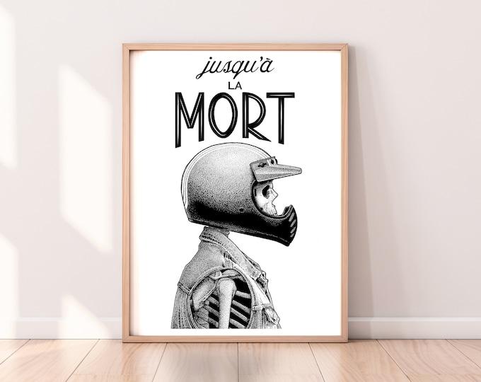 JUSQU'À LA MORT (édition limitée) 30x40cm