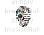 Waterslide-Sugar Skull Whispered you Cannot Withstand Storm I am the Storm Strong Woman Look Danger in Eye Tumbler Decal