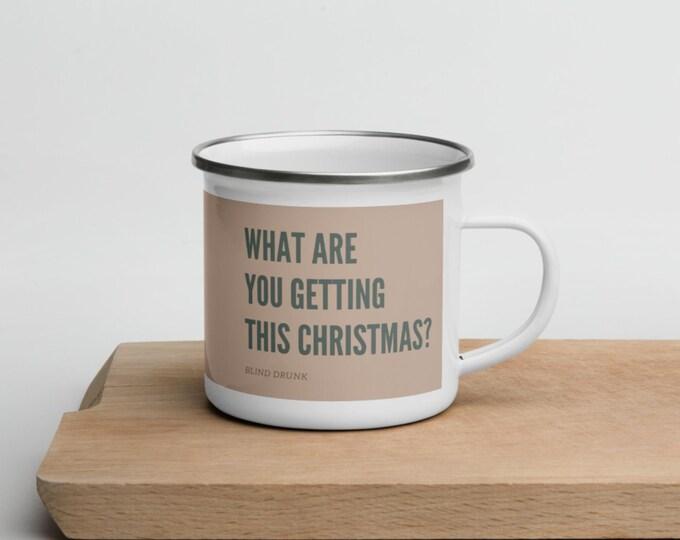 What are you getting this Christmas? Coffee Mug