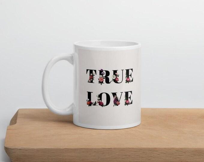 True Love, birthday coffee mug personalized