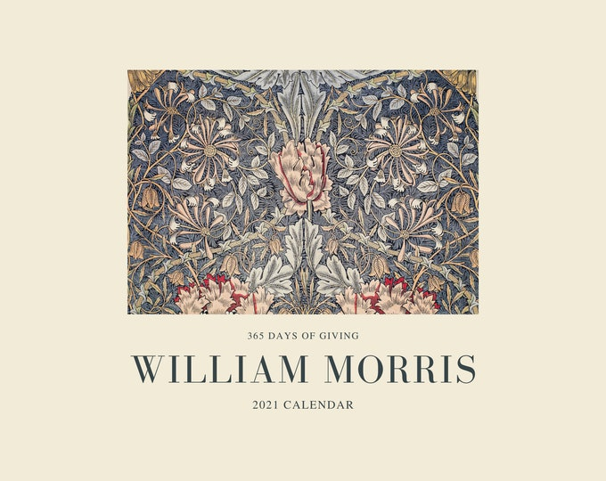 William Morris 2021 Calendar, 365 Days of Giving