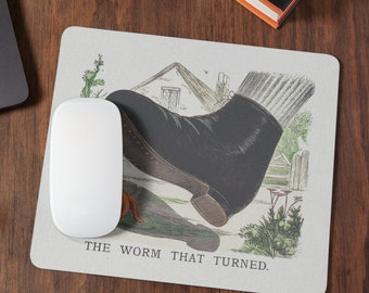 The worm that turned, cute and funny Mousepad