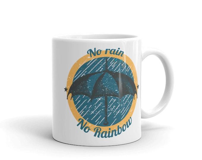 No rain no rainbow, Coffee mug