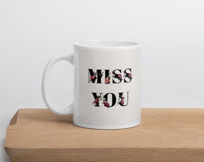 Miss You, birthday coffee mug personalized