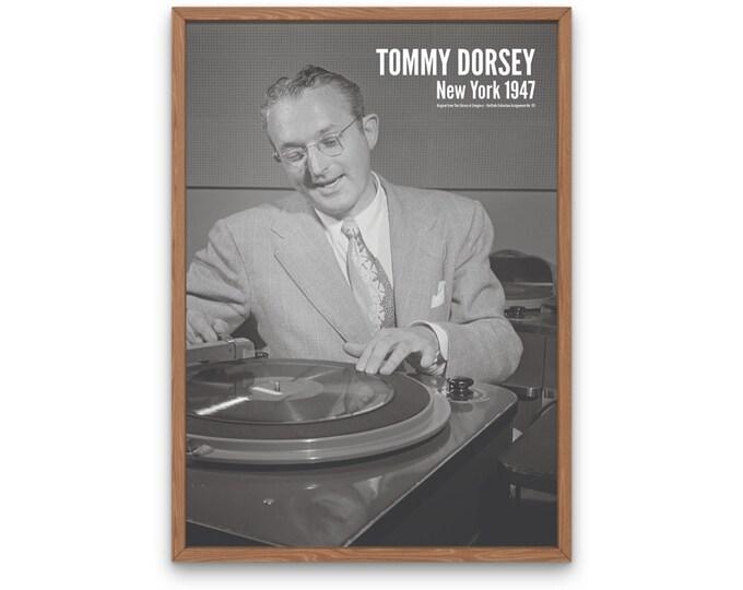 Tommy Dorsey: New York 1947 | Vertical Print | Wall Art | Office Décor | Art Print | Jazz Poster | The Golden Age of Jazz | Jazz Music