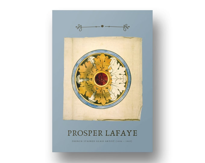 Prosper Lafaye, French Stained Glass Artist Edition 2, Printable Art
