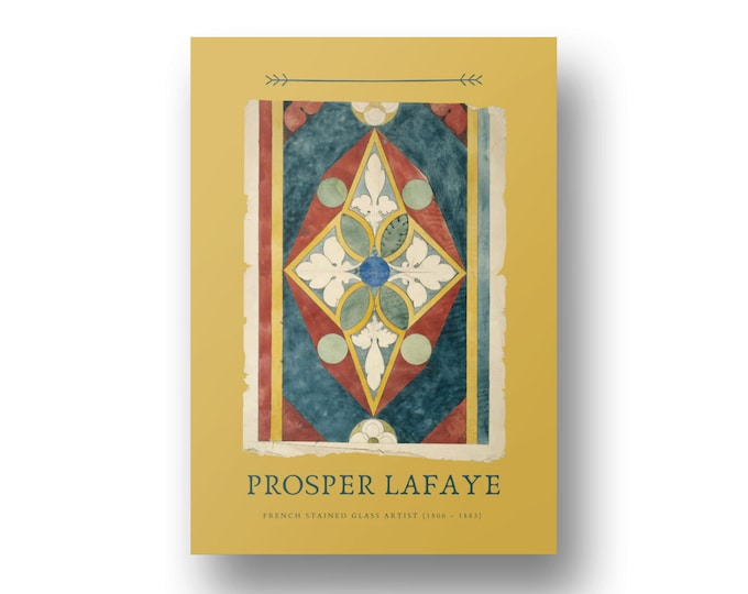 Prosper Lafaye, French Stained Glass Artist Edition 1, Printable Art
