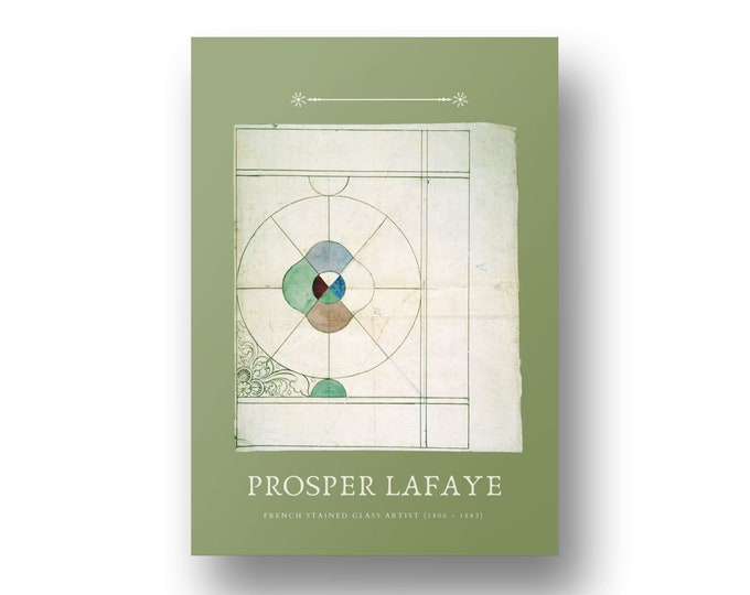 Prosper Lafaye, French Stained Glass Artist Edition 3, Printable Art