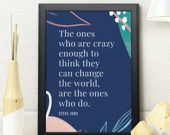 Steve Jobs' Quote to Inspire Your Life, Printable Art