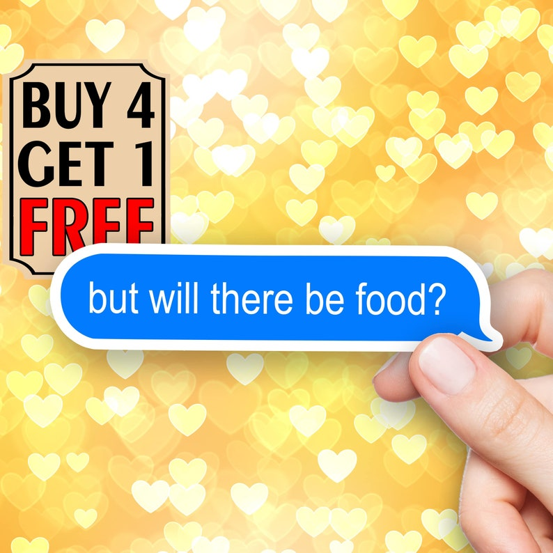 Food Sticker Phrase Sticker Funny Hungry Stickers Laptop Stickers Laptop Decals Waterbottle Sticker Aesthetic Stickers Vinyl Stickers