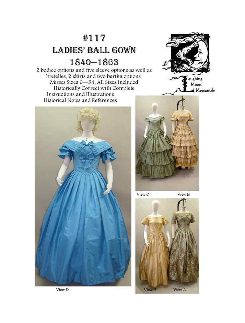 Victorian Clothing Shops: Patterns, Costumes, Custom Dresses     Ladies Ball Gowns 1840-1863 - Download of Laughing Moon Mercantile #117 $7.95 AT vintagedancer.com