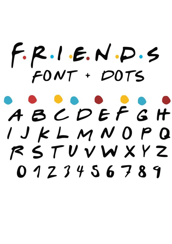 Friends Font Svg,friends ttf font LOW Price! today only! cut files cricut  silhouette laser cutter svg dxf pdf eps and png separate letters