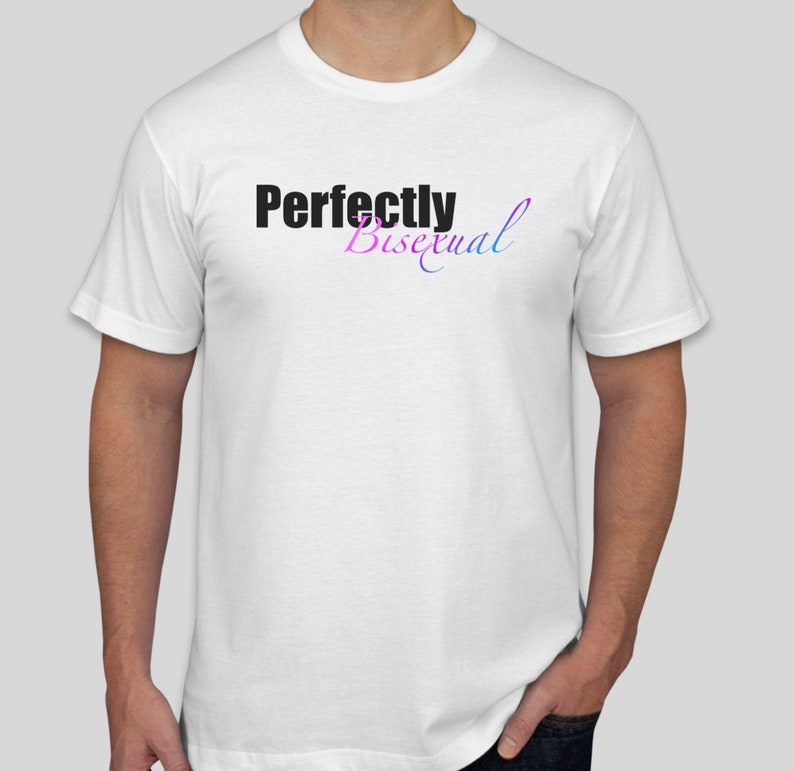 Perfectly Bisexual T-Shirt Men's Cut White