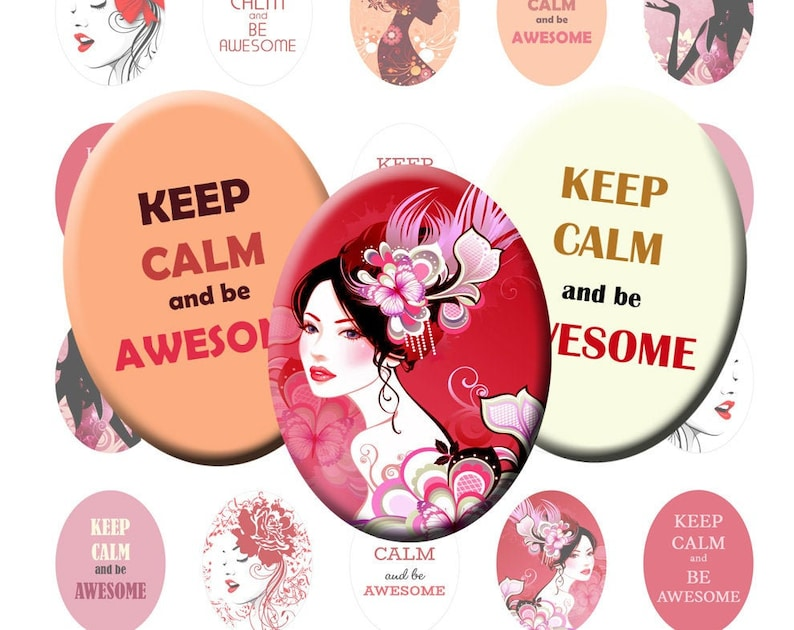 Beautiful floral woman girl women Keep calm and be Awesome Printable collage sheet Ovals 30x40 18x25 13x18 Digital download cabochon